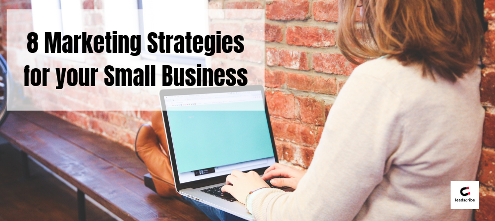 8 Marketing Strategies for your Small Business