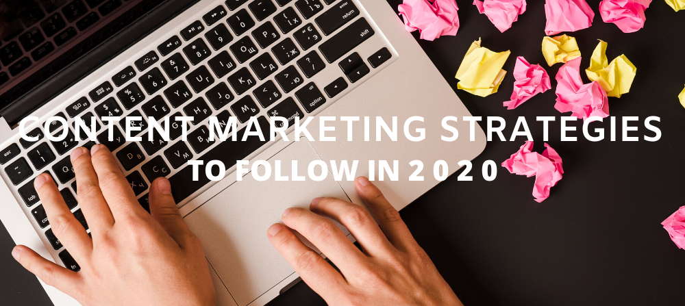 6 Essential B2B Content Marketing Strategies to Follow in 2 0 2 0